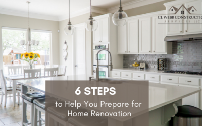 6 Steps to Help You Prepare for Home Renovation
