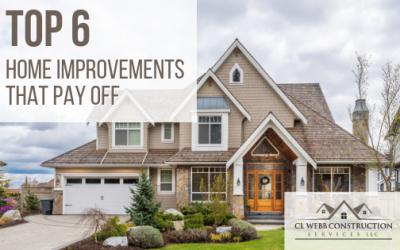 Top 6 Home Improvements that Pay Off and Add Value to Your Home