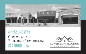 commercial remodeling, renovation, general contractor, CL Webb Construction