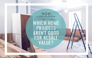 home improvement, project, resale value, what not to do, renovation, remodeling, house
