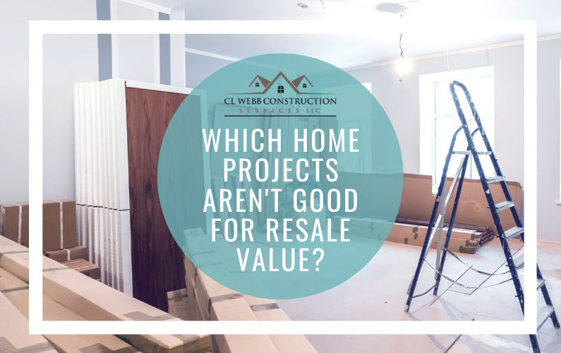Which Home Projects Aren't Good for Resale Value?