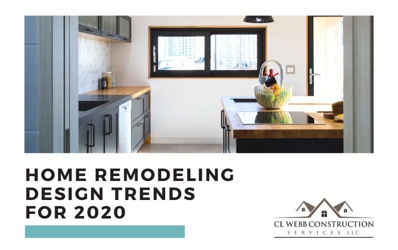 Home Remodeling Design Trends for 2020